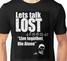 Lets Talk Lost T-Shirt Unisex T-Shirt