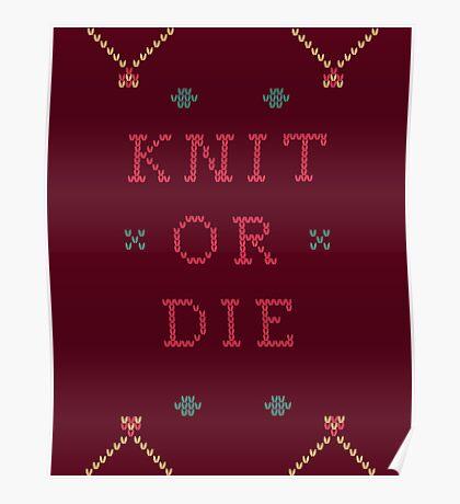 Knit or Die Poster