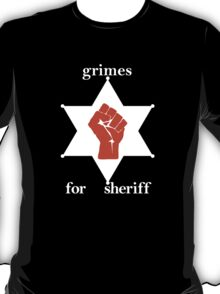 Grimes For Sheriff! Inspired by Hunter S Thompson T-Shirt