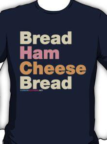Ham & Cheese Sandwich T-Shirt