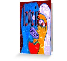 LOVE IS 2 Greeting Card