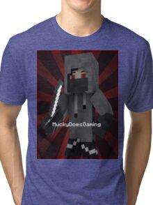 MuckyDoesGaming T-Shirt! Tri-blend T-Shirt