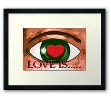 LOVE IS 6 Framed Print