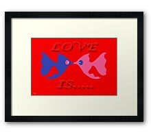 LOVE IS 8 Framed Print