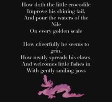 How Doth the Little Crocodile by Nutria