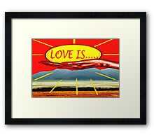 LOVE IS 9 Framed Print