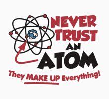 Never Trust an Atom Kids Tee