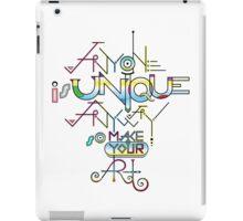ANYONE is UNIQUE iPad Case/Skin