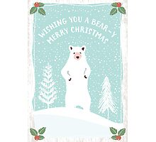 Bear-y Christmas Photographic Print