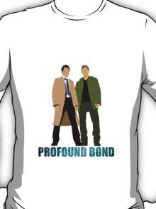 We do share a more Profound Bond... T-Shirt