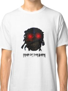 Fear Of The Dark Classic T-Shirt