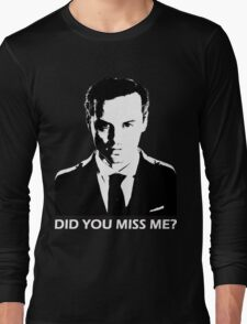 Did You Miss Me? (Dark) Long Sleeve T-Shirt