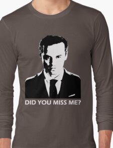 Did You Miss Me? (Dark) Long Sleeve T-Shirt