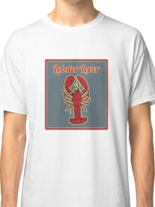 lobster lover Classic T-Shirt