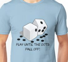 Play until the dots fall off Unisex T-Shirt