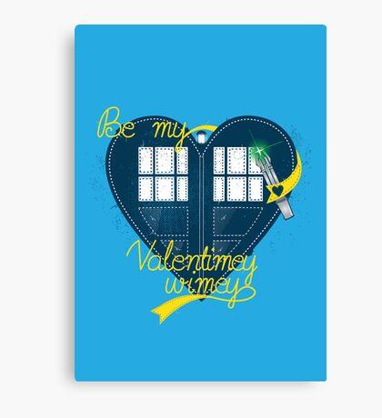 Be my Valentimey-wimey? Canvas Print