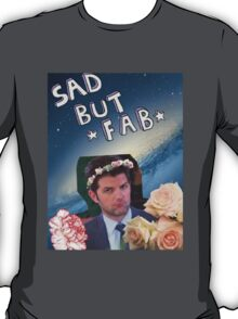 Sad But Fab Ben Wyatt T-Shirt