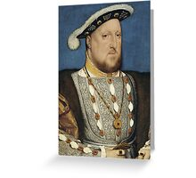 Portrait of Henry VIII of England by Hans Holbein Greeting Card