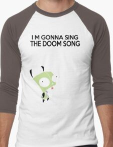 I'm gonna Sing the Doom Song  Men's Baseball ¾ T-Shirt