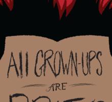All Grown-Ups  Sticker
