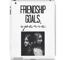 Friendship Goals: Sparia iPad Case/Skin