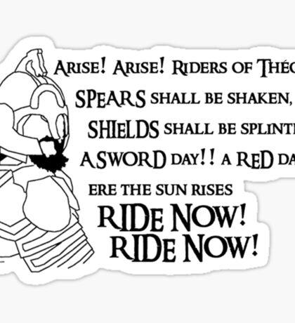 Arise riders of Théoden! Sticker
