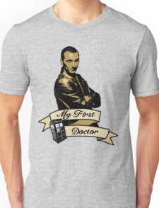 Doctor Who - My first Doctor (Who) Ninth 9th Christopher Eccleston Unisex T-Shirt