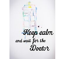 Wait For The Doctor Photographic Print