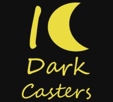 I Love Dark Casters by Pikachunicorn