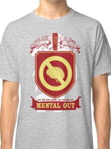 Mental Out Classic T-Shirt