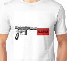 "DL-44 ""Bang!"" Unisex T-Shirt"
