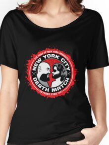 NYC Death Match Women's Relaxed Fit T-Shirt