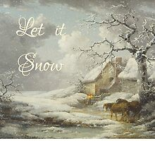 Let it Snow by Barbny