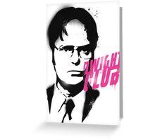 Dwight Club Greeting Card