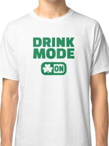 Drink mode on shamrock Classic T-Shirt