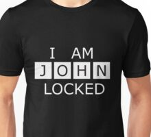 I AM JOHN LOCKED Unisex T-Shirt