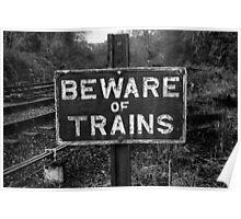 Beware Of Trains Poster