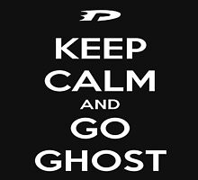 Keep Calm and Go Ghost Unisex T-Shirt