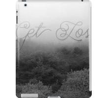 Get Lost iPad Case/Skin