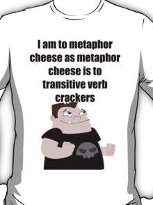 Metaphor Cheese T-Shirt