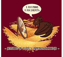 Smaug's Daily Affirmations Photographic Print