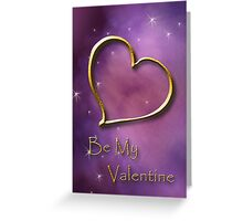 Be My Valentine Gold Heart Greeting Card