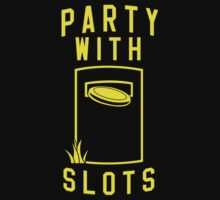 Party With Slots by saffransc