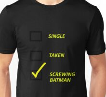 I'm Screwing Batman Unisex T-Shirt