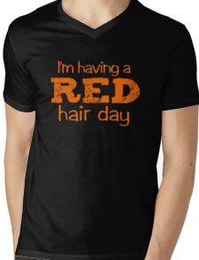 I'm having a RED hair day Mens V-Neck T-Shirt