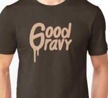 Good Gravy Unisex T-Shirt