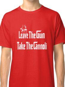 Leave The Gun Take The Cannoli Dark Hoodie Classic T-Shirt
