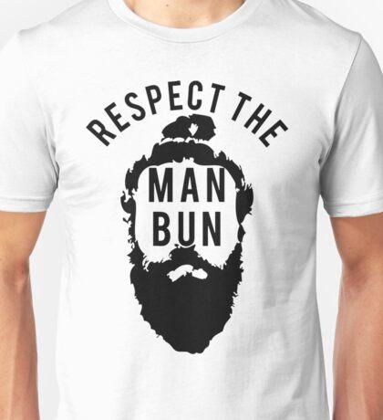 Respect the Man Bun Unisex T-Shirt