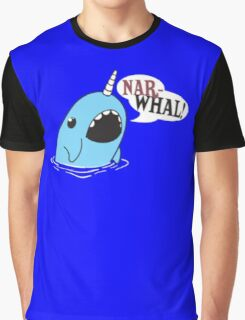 Narwhal! Graphic T-Shirt