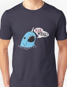 Narwhal! Unisex T-Shirt